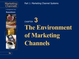 The Environment of Marketing Channels