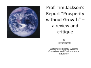 "Prof. Tim Jackson's Report ""Prosperity without Growth"" – a review and critique"