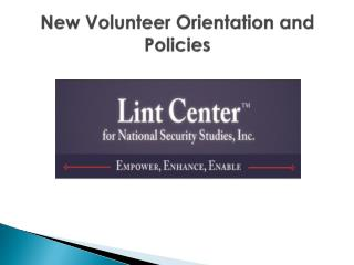 New Volunteer Orientation and                    Policies