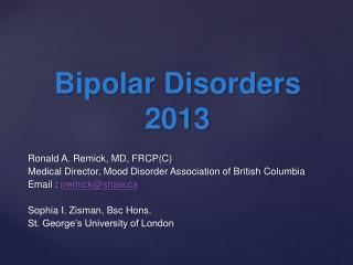 Bipolar Disorders 2013