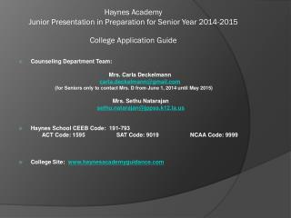 Haynes Academy  Junior Presentation in Preparation for Senior Year 2014-2015  College Application Guide