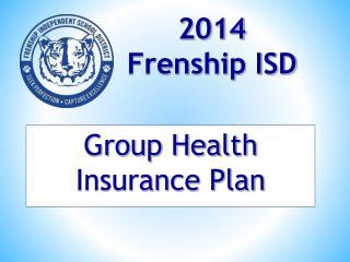 2014  Frenship ISD