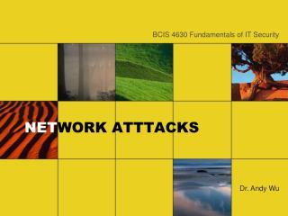 NET WORK ATTTACKS
