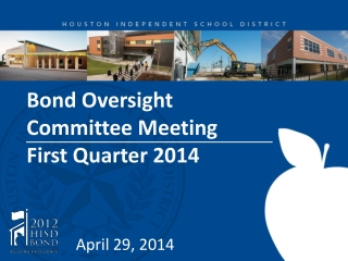 Bond Oversight  Committee Meeting  First Quarter 2014