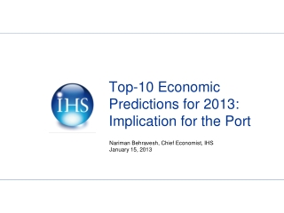 Top-10 Economic  Predictions for 2013: Implication for the Port