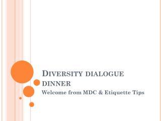Diversity dialogue dinner