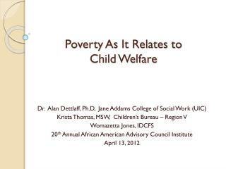 Poverty As It Relates to  Child Welfare