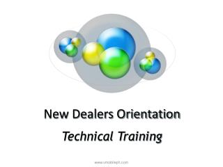 New Dealers Orientation