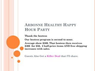 Arbonne  Healthy Happy Hour Party
