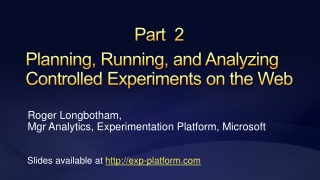Planning, Running, and Analyzing Controlled Experiments on the Web