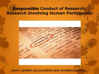 Responsible  Conduct of Research:  Research Involving Human Participants