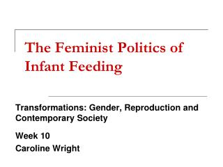 The Feminist Politics of Infant Feeding