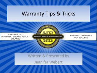Warranty Tips & Tricks