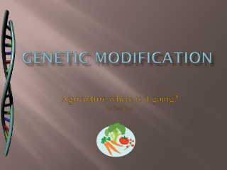 Genetic Modification