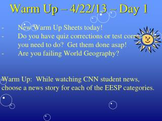 Warm Up – 4/22/13 – Day 1