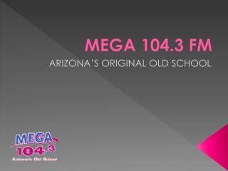 MEGA 104.3 FM