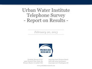 Urban Water Institute Telephone  Survey  - Report  on Results -