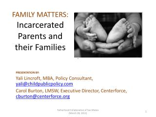 FAMILY MATTERS:  Incarcerated Parents and their Families