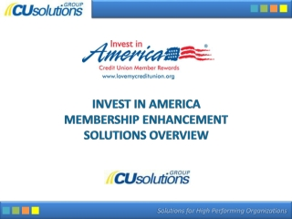 Invest in America Membership Enhancement Solutions Overview