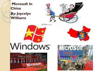 Microsoft In China By: Joycelyn Williams