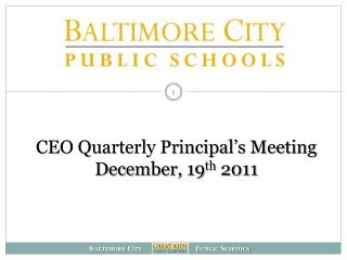 CEO Quarterly Principal's Meeting December, 19 th  2011