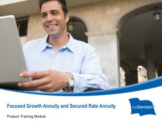 Focused Growth Annuity and Secured Rate Annuity