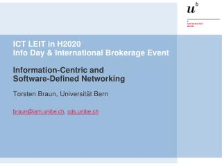ICT LEIT in H2020  Info Day & International Brokerage Event Information-Centric and  Software-Defined Networking