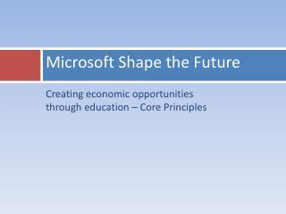 Microsoft Shape the Future