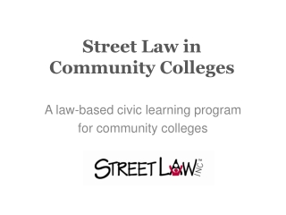 Street Law in Community Colleges