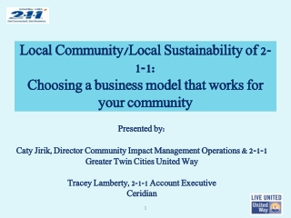 Local Community/Local Sustainability of 2-1-1:  Choosing a business model that works for your community