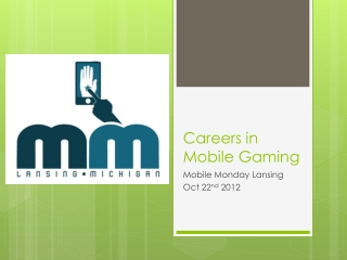 Careers in Mobile Gaming