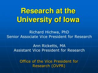 Research at the University of Iowa
