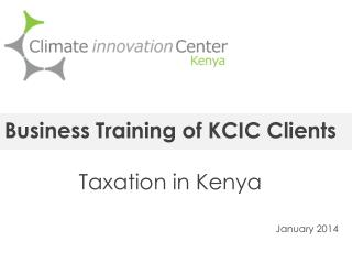 Business Training of KCIC Clients Taxation in Kenya