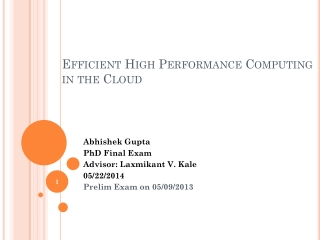 Efficient High Performance Computing in the Cloud