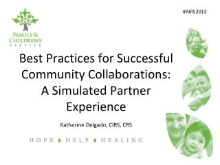 Best Practices  for Successful Community Collaborations: A  Simulated Partner Experience
