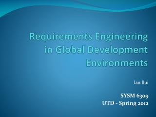 Requirements Engineering in Global Development  Environments