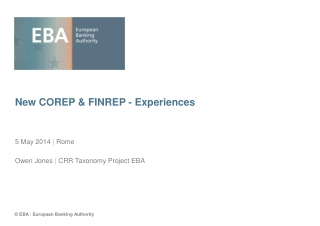 New COREP & FINREP - Experiences