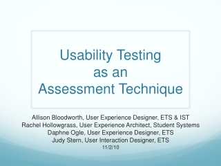 Usability Testing  as an  Assessment Technique