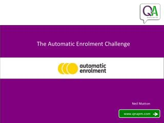 The Automatic Enrolment Challenge
