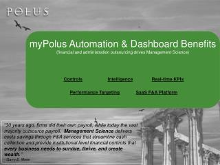 myPolus Automation & Dashboard Benefits (financial and administration outsourcing drives Management Science)