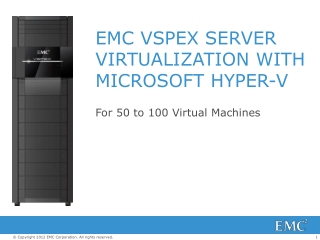 EMC VSPEX SERVER VIRTUALIZATION WITH MICROSOFT HYPER-V