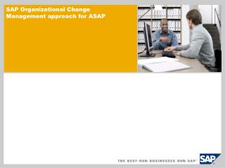 SAP Organizational Change Management approach for ASAP