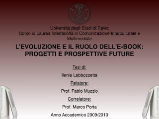 L'EVOLUZIONE E IL RUOLO DELL'E-BOOK:  PROGETTI E PROSPETTIVE FUTURE