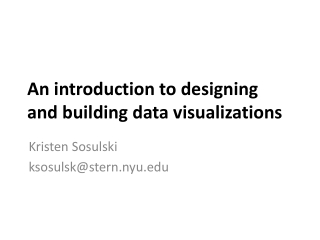 An introduction to designing and building data visualizations