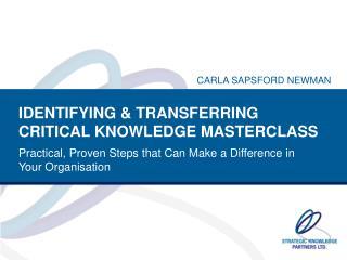 IDENTIFYING & TRANSFERRING CRITICAL KNOWLEDGE MASTERCLASS