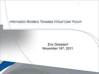 Information Builders Teradata Virtual User Forum