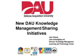 New DAU Knowledge Management/Sharing Initiatives