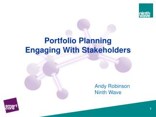 Portfolio Planning  Engaging With Stakeholders