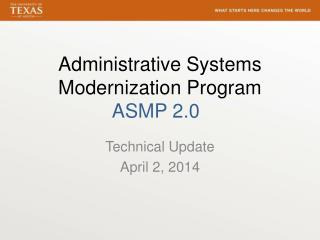 Administrative Systems Modernization Program ASMP 2.0