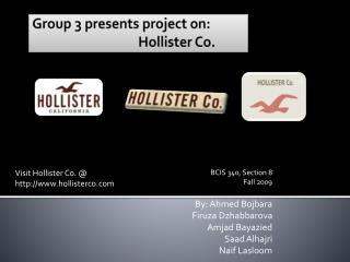 Group 3 presents project on:  Hollister Co.